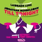 Till Tonight (Remixes)