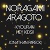 Jonathan Parecki - NORAGAMI ARAGOTO Kyouran Hey Kids!!