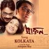 Kolkata From Praktan Single