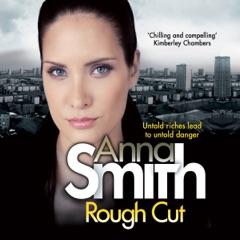 Rough Cut: Rosie Gilmour 6 (Unabridged)