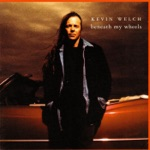 Kevin Welch - Anna Lise Please