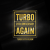 AGAIN - TURBO