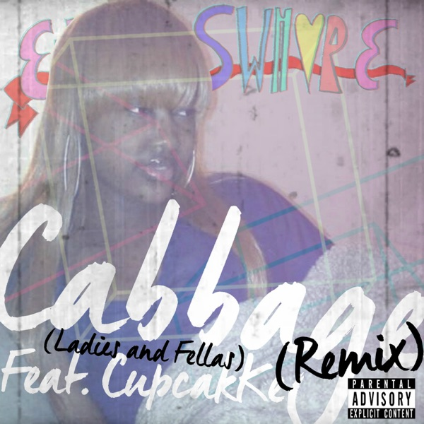 Cabbage Remix (Ladies and Fellas) (feat. CupcakKe) - Single