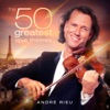 The 50 Greatest Love Themes, André Rieu