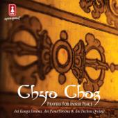 Chyo Chog (Prayers For Inner Peace)