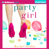 Rachel Hollis - Party Girl: The Girl's Series, Book 1 (Unabridged)  artwork