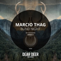 Blind Night (Arnas D rmx) - MARCIO THAG