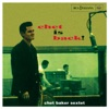 Chet Is Back, Chet Baker