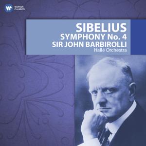 Hallé Orchestra & Sir John Barbirolli - Sibelius: Symphony No. 4
