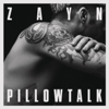 ZAYN - PILLOWTALK artwork