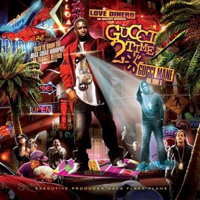 Gucci 2 Time - Gucci Mane