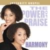 The Power of Praise: Harmony