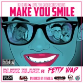 Make You Smile (feat. Fetty Wap) - Single