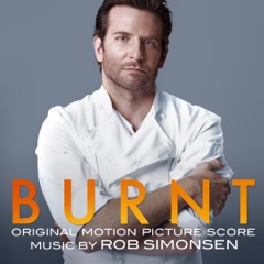 Burnt (Original Motion Picture Score)