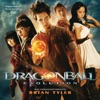 Dragonball: Evolution (Original Motion Picture Soundtrack), Brian Tyler