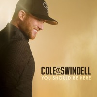 Cole Swindell: You Should Be Here (iTunes)