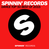 Spinnin Records Dance Top 50 Best of 2015