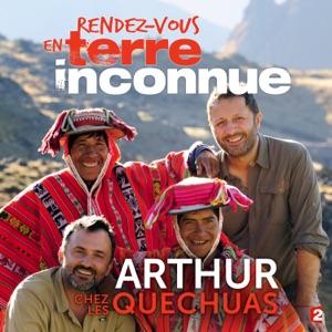 Arthur au Pérou - Episode 1