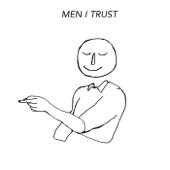 Men I Trust - Humming Man