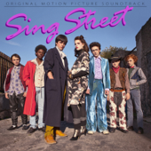 Sing Street (Original Motion Picture Soundtrack)