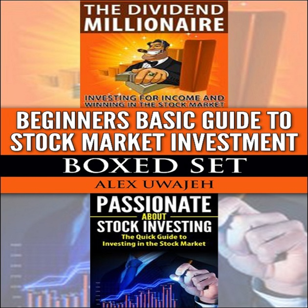 beginners basic guide to stock market investment boxed set rh itunes apple com