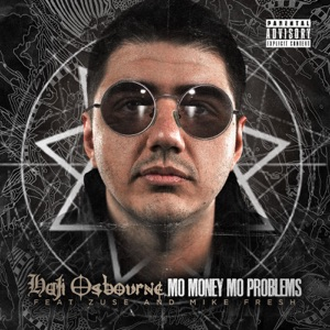 Mo Money Mo Problems (feat. Zuse & Mike Fresh) - Single Mp3 Download
