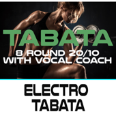 Electro Tabata (120 Bpm 8 Round 20/10 with Vocal Coach)