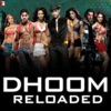 Dhoom Reloaded Single