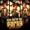 Aise Karte Hai Party Single