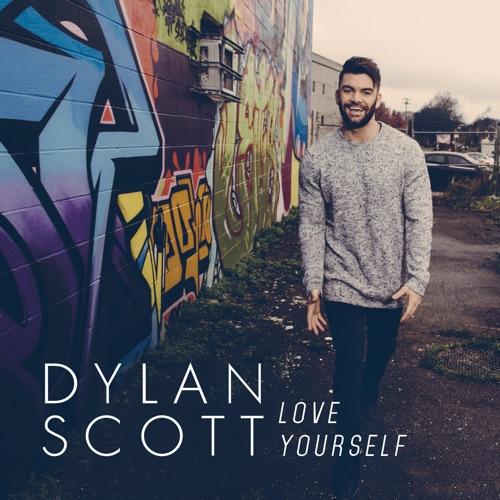 Dylan Scott - Love Yourself - Single