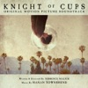Knight of Cups (Original Motion Picture Soundtrack)