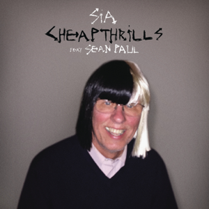 Sia - Cheap Thrills feat. Sean Paul