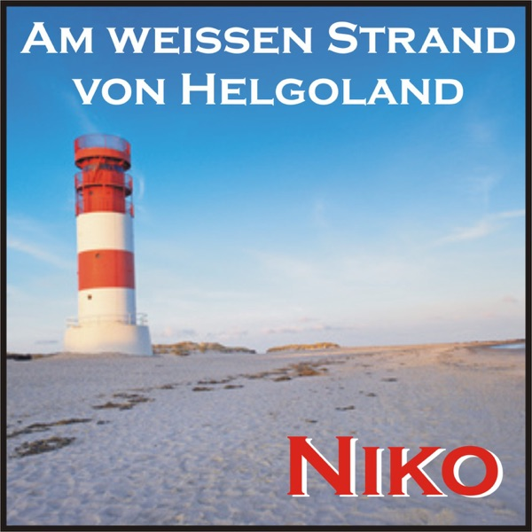 Niko mit Am weissen Strand von Helgoland (Neuproduktion 2016)