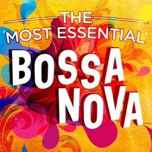 The Most Essential Bossa Nova