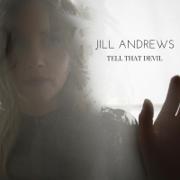 Tell That Devil - Jill Andrews - Jill Andrews