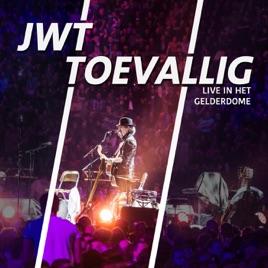 'Toevallig (Live in Het GelreDome) - Single' van JWT