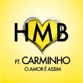 O Amor É Assim (feat. Carminho)