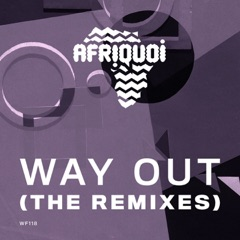 Way Out (The Remixes) - EP