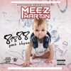 Meez Martin - Ready (feat. Rydah J Klyde)