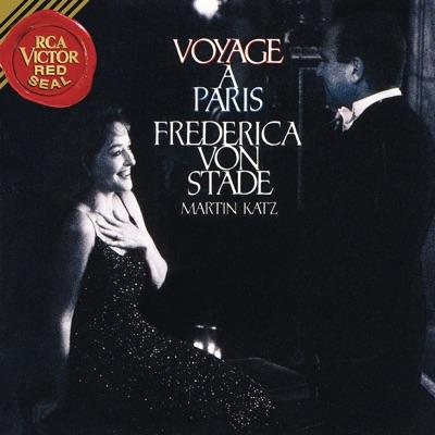 Voyage à Paris - Frederica Von Stade