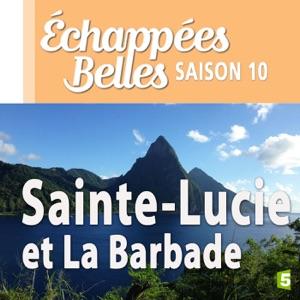 Sainte-Lucie et la Barbade - Episode 1