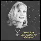Gentle Rain - A Lot of Living to Do