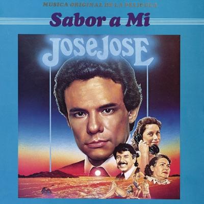 """Música Original de la Película """"Sabor a Mí"""" - José José"""