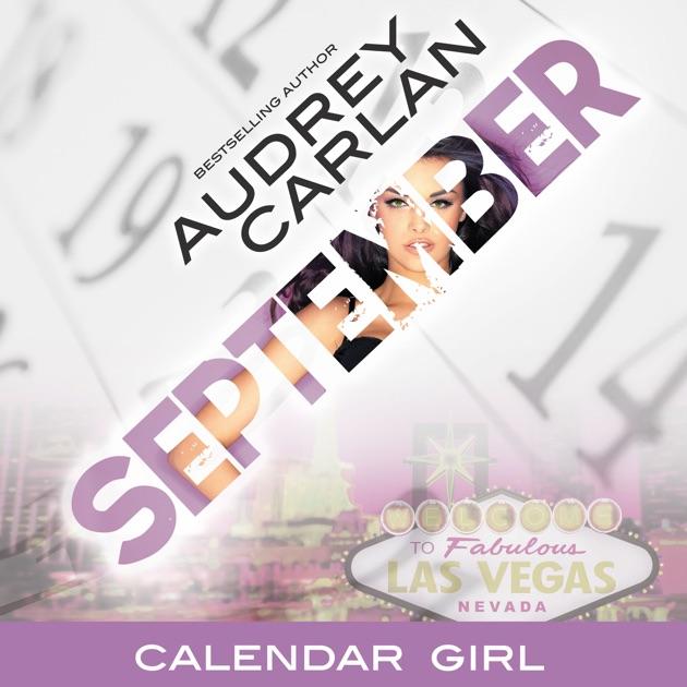 September Calendar Girl Book 9 Unabridged By Audrey Carlan On Itunes
