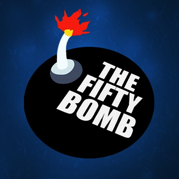 The Fifty Bomb