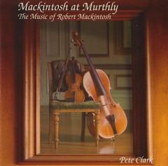 Mackintosh at Murthly (The Music of Robert Mackintosh)