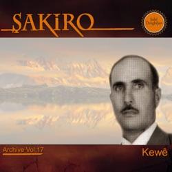 Şakiro Kewê Archive Vol 17