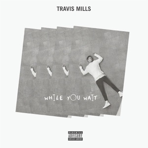 T. Mills - Favorite feat. Ty Dolla $ign, Lunchmoney Lewis & K CAMP