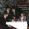 The Classic Christmas Album, Il Divo