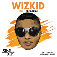 Wizkid - Final (Baba Nla) - Single
